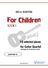 For Children by Bartok -  Easy Guitar Quartet (GUITAR 2)