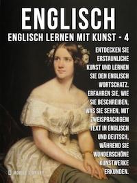 4 - Englisch - Englisch Lernen Mit Kunst