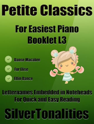 Petite Classics for Easiest Piano Booklet L3