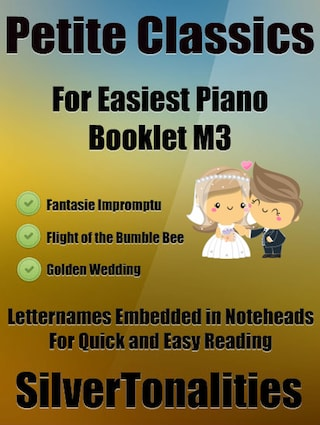 Petite Classics for Easiest Piano Booklet M3