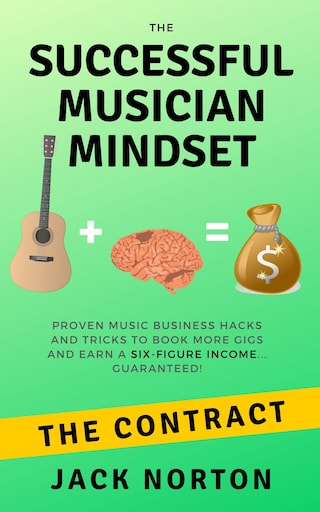 The Contract: The Successful Musician Mindset