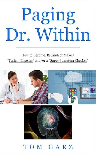 Paging Dr. Within