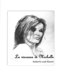La riscossa di Michelle