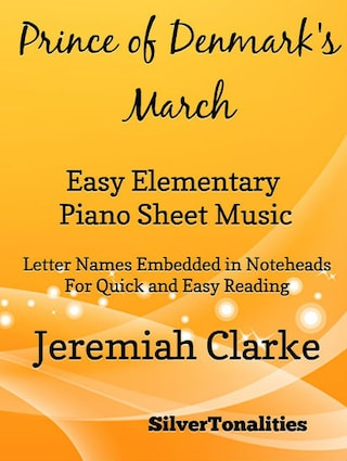 Prince of Denmark's March Easy Elementary Piano Sheet Music