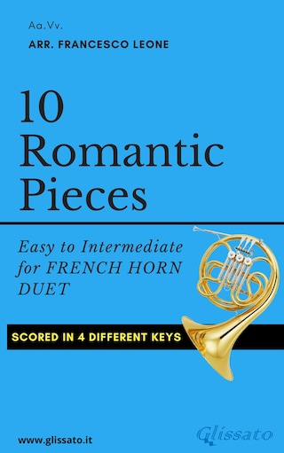 10 Romantic Pieces for French Horn Duet