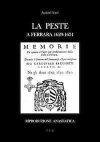 La Peste a Ferrara 1629-1631