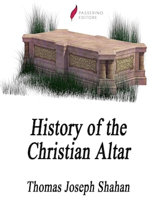 History of the Christian Altar