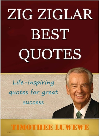Zig Ziglar Best Quotes