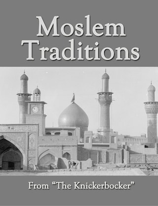 Moslem Traditions
