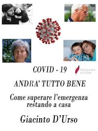 COVID - 19 Andrà tutto bene