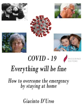 COVID - 19  Everything will be fine