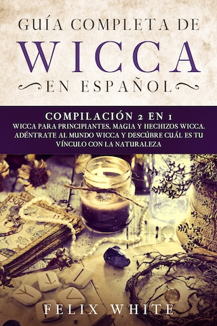 Guía Completa de Wicca en Español
