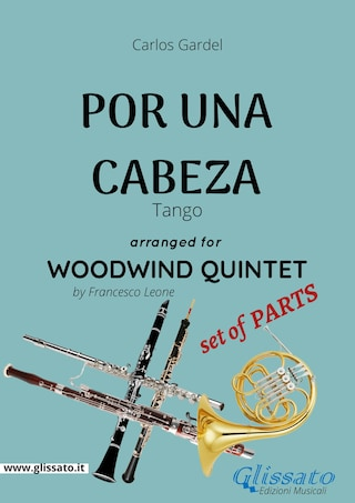 Por una cabeza - Woodwind Quintet set of PARTS