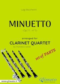 Minuetto - Clarinet Quartet set of PARTS