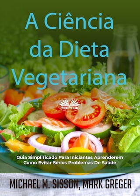A Ciência Da Dieta Vegetariana