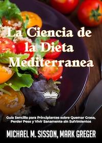 La Ciencia De La Dieta Mediterránea