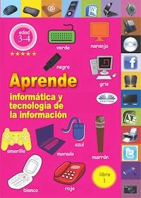 Aprende Informática Y Tecnología De La Información