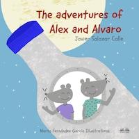 The Adventures Of Alex And Alvaro
