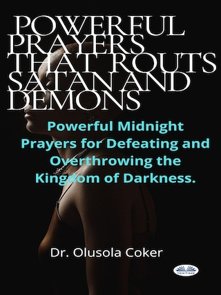 Prayers That Routs Satan And Demons