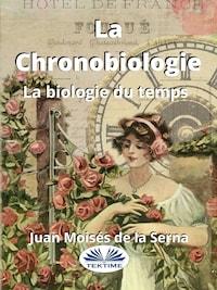 La Chronobiologie