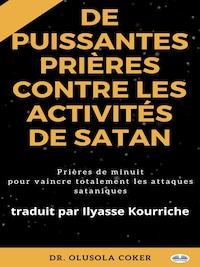 Prières Puissantes Contre Les Activités De Satan
