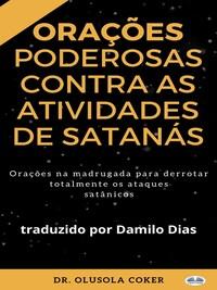 Orações Poderosas Contra As Atividades De Satanás
