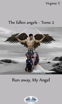 Run Away, My Angel