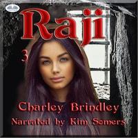 Raji, Book Three