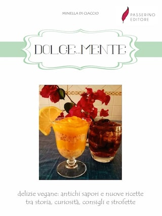 Dolce...Mente