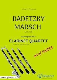 Radetzky Marsch - Clarinet Quartet set of PARTS