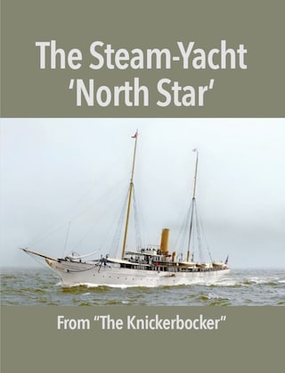 The Steam-Yacht 'North Star'