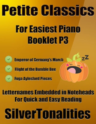 Petite Classics for Easiest Piano Booklet P3