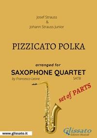 Pizzicato polka - Saxophone Quartet set of PARTS