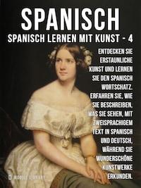 4 - Spanisch - Spanisch Lernen Mit Kunst