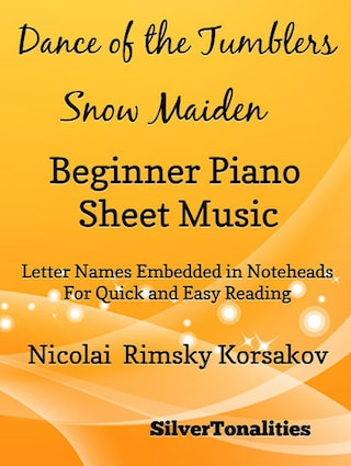 Dance of the Tumblers Snow Maiden Beginner Piano Sheet Music