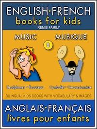 8 - Music | Musique - English French Books for Kids (Anglais Français Livres pour Enfants)
