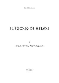 Il sogno di Helen e l'eredità norrena. Parte I