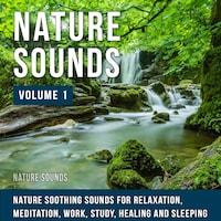 Nature Sounds - Volume 1