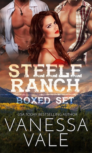 Steele Ranch Complete Boxed Set: Books 1 - 5