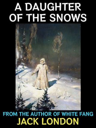 A Daughter of the Snows