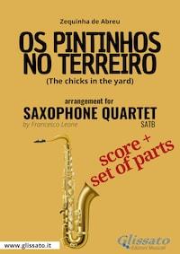 Os Pintinhos no Terreiro - Saxophone Quartet score & parts