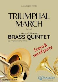 Triumphal March - Brass Quintet score & parts
