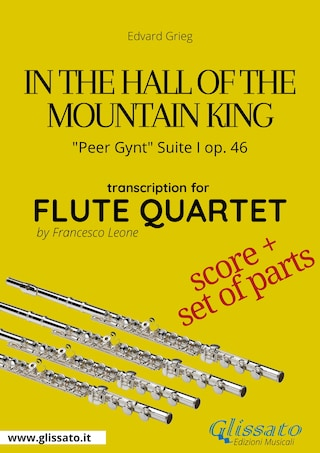 In the Hall of the Mountain King - Flute Quartet score & parts