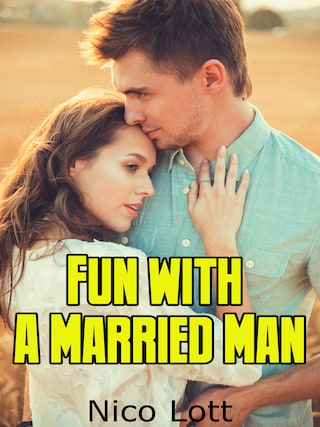 Fun With A Married Man