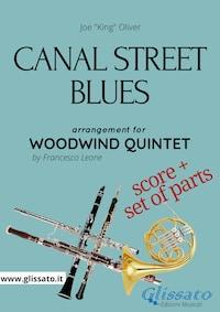 Canal Street Blues - Woodwind Quintet score & parts