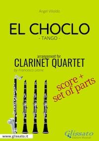 El Choclo - Clarinet Quartet score & parts