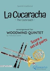 La Cucaracha - Woodwind Quintet score & parts