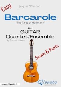 Barcarole - Easy Guitar Quartet score & parts