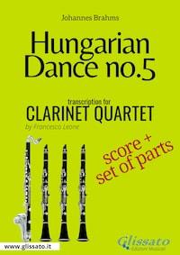 Hungarian Dance no.5 - Clarinet Quartet Score & Parts