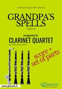 Grandpa's Spells - Clarinet Quartet score & parts